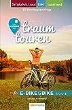 Traumtouren E-Bike & Bike Band 4: Ein schöner Tag - 15 Sonntagstouren mit E-Bike & Bike. Band 4: Bergisches Land, Sauerland, Ruhrgebiet