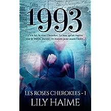 1993: Les roses Cherokees, T1