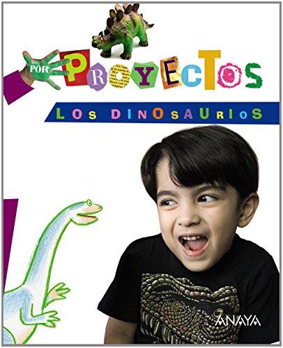 LOS DINOSAURIOS (Por Proyectos) - 9788467832648
