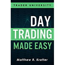 Day Trading Made Easy: A Simple Strategy for Day Trading Stocks (English Edition)