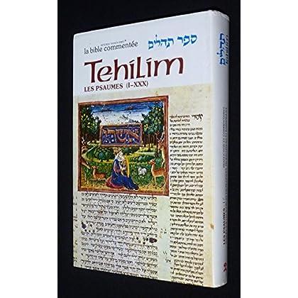 Tehilim, les Psaumes I