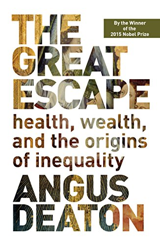 The Great Escape: Health, Wealth, and the Origins of Inequality (English Edition)