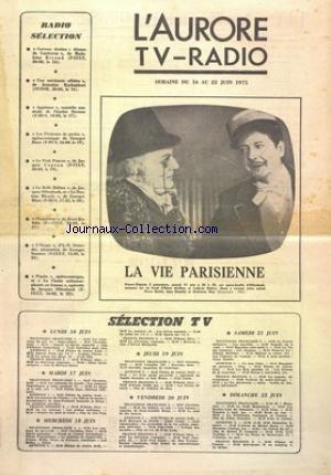 AURORE TV RADIO (L') du 16/06/1975 - SELECTION RADIO - SELECTION TELE - LA VIE PARISIENNE DE OFFENBACH - COMPOSE SUR UN LIVRET DE MEILHAC ET HALEVY - AVEC BERTIN - DESAILLY ET DAX