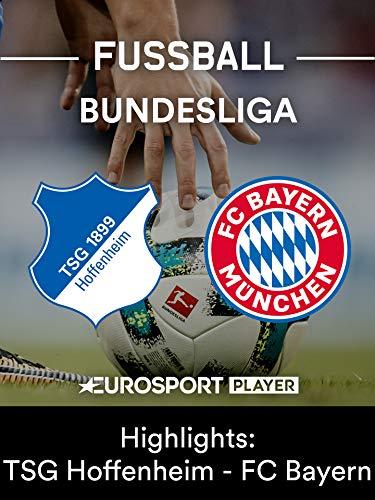 Highlights: TSG 1899 Hoffenheim gegen FC Bayern München - Highlights Setzen