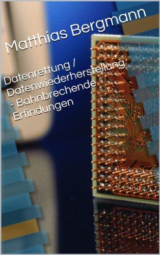 Datenrettung / Datenwiederherstellung - Bahnbrechende Erfindungen