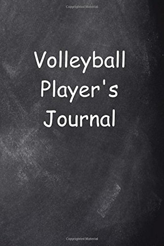 Volleyball Player's Journal Chalkboard Design: (Notebook, Diary, Blank Book) (Sports Journals Notebooks Diaries) por Distinctive Journals
