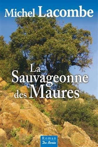 """<a href=""""/node/6776"""">La sauvageonne des Maures</a>"""