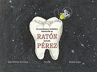 La asombrosa y verdadera historia de un ratón llamado Pérez par Ana Cristina Herreros