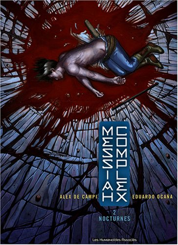 Messiah Complex, Tome 2 : Nocturnes