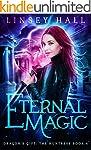 Eternal Magic (Dragon's Gift: The Hun...