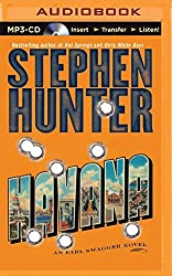 Havana (Earl Swagger Novels) by Stephen Hunter (2014-06-17)