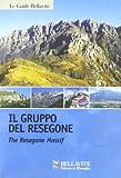Il gruppo del Resegone. Ediz. italiana e inglese