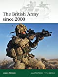 The British Army since 2000 (Elite, Band 202)