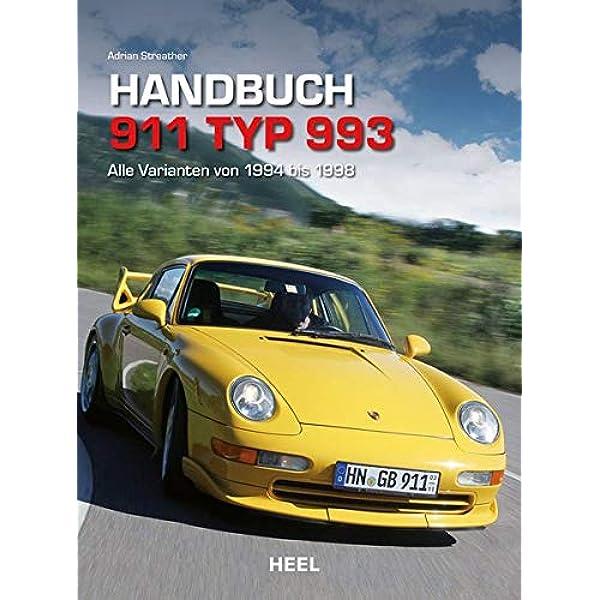 993 Praxisratgeber Klassikerkauf 1994-98 Handbuch//Typen//Ratgeber Porsche 911