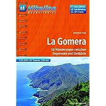 Hikeline Wanderführer La Gomera, 50 Wanderungen zwischen Regenwald und Steilküste, 1 : 35.000, 539 km, wasserfest und reißfest, GPS Tracks zum Download