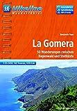 Hikeline Wanderführer La Gomera, 50 Wanderungen zwischen Regenwald und Steilküste, 1 : 35.000, 539 km, wasserfest und reißfest, GPS Tracks zum Download - Benjamin Pape