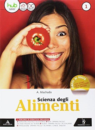 Scienza degli alimenti. Per gli Ist. tecnici e professionali. Con e-book. Con espansione online: 1