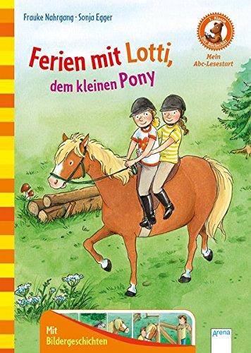 Ferien mit Lotte, dem kleinen Pony