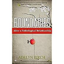 Boundaries After a Pathological Relationship (English Edition)