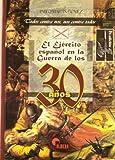 Ejercito español en la Guerra de los 30 años, el