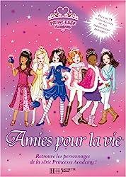 Princesse Academy : Amies pour la vie