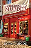 Guidebook to Murder (Tourist Trap Book 1) by Lynn Cahoon