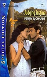 Judging Justine (Silhouette Special Edition, No. 1371) by Penny Richards (2001-01-01)
