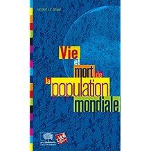 Vie et mort de la population mondiale (Le collège)
