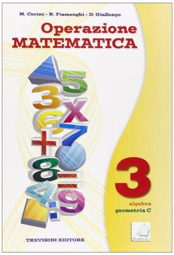 Operazione matematica. Con quaderno operativo. Per la Scuola media: 3