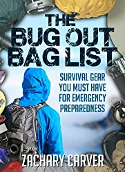 Bug Out Bag List - Survival Gear You Must Have For Emergency Preparedness (English Edition)