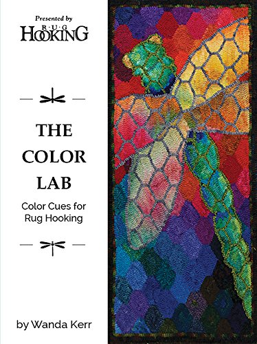 The Color Lab: Color Cues for Rug Hooking (English Edition) -