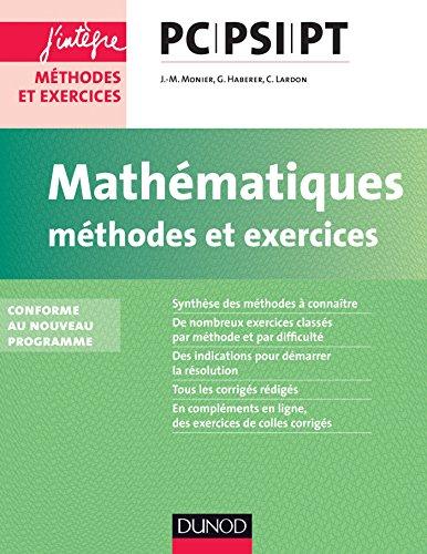 Mathématiques Méthodes et Exercices PC-PSI-PT : nouveau programme 2014 (Concours Ecoles d'ingénieurs)