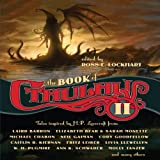 The Book of Cthulhu II: More Tales Inspired by H. P. Lovecraft