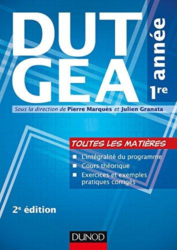 DUT GEA 1re année - 2e éd (Techniques Tertiaires) par Pierre Marquès
