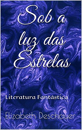 sob-a-luz-das-estrelas-literatura-fantastica-portuguese-edition
