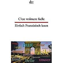 C'est vraiment facile Einfach Französisch lesen (dtv zweisprachig)