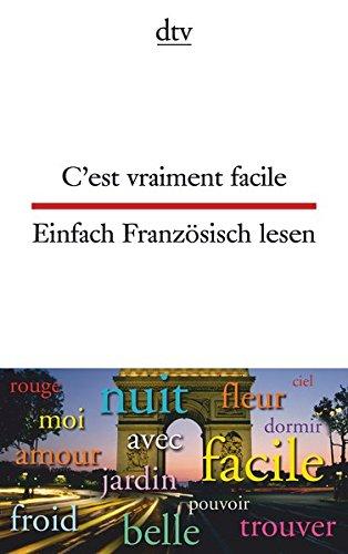 C'est vraiment facile, Einfach Französisch lesen (dtv zweisprachig)