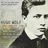 Hugo Wolf The Complete Songs Volume. 4: Keller, Fallersleben, Ibsen & Other Poets