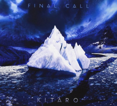 Kitaro: Final Call (Audio CD)
