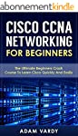 Cisco CCNA Networking For Beginners:...