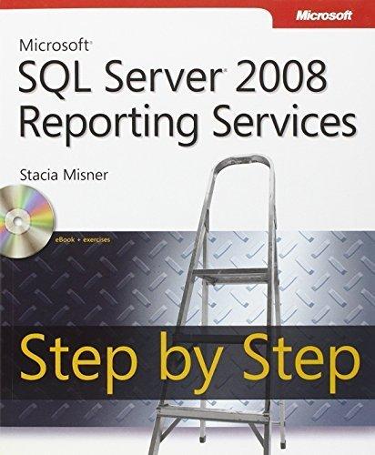 Microsoft SQL Server 2008 Reporting Services Step by Step (Step by Step Developer) by Stacia Misner (2009-03-07) par Stacia Misner