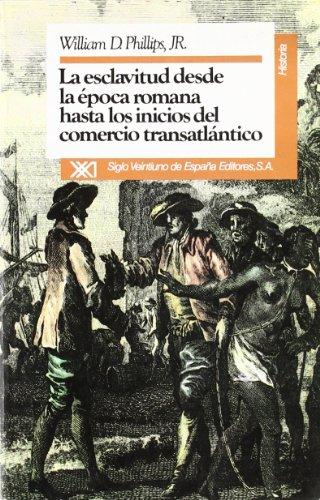 La esclavitud desde la época romana hasta los inicios del comercio transatlántico