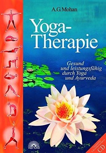 Portada del libro Yoga-Therapie. Mit CD-ROM. by A. G. Mohan (2004-04-30)