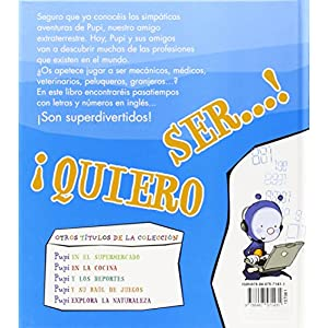 Pupi Quiere Ser...
