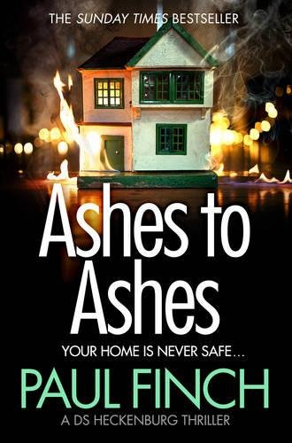 Ashes to Ashes: The Sunday Times bestseller returns
