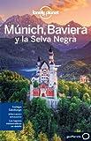 Múnich, Baviera y la Selva Negra 1 (Guias Region Lonely Planet)