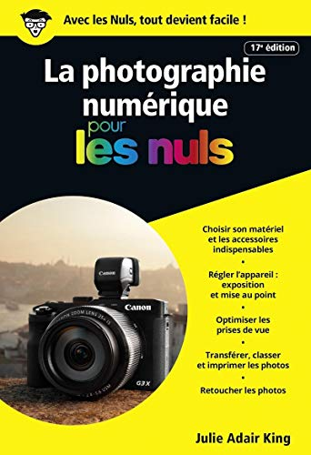 La photographie numérique pour les Nuls poche, 17e édition par Julie ADAIR KING