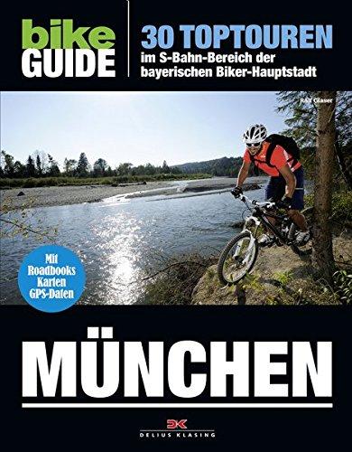 Preisvergleich Produktbild BIKE Guide München: 30 Toptouren im S-Bahn-Bereich der bayerischen Biker-Hauptstadt