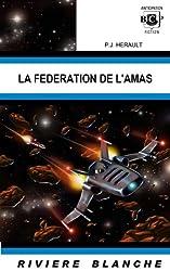 La fédération de l'Amas