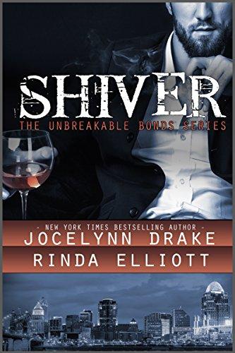 Shiver (Unbreakable Bonds Series Book 1)